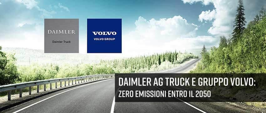 Daimler Truck AG e Volvo Group: obiettivo zero emissioni entro il 2050