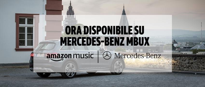 Mercedes MBUX e Amazon: insieme per la musica