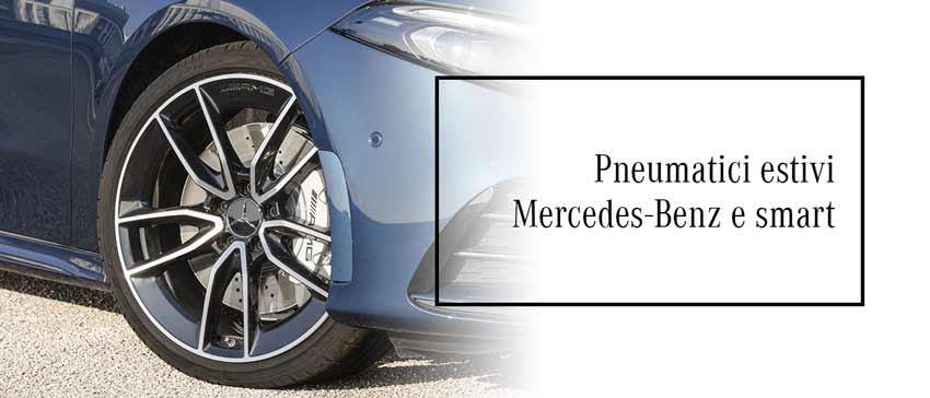 Le migliori offerte di pneumatici estivi Mercedes-Benz e smart