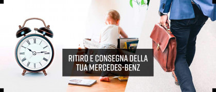 Ritiro e consegna della tua Mercedes-Benz, smart e Subaru